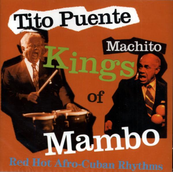 Tito Puente & Machito - Kings Of Mambo
