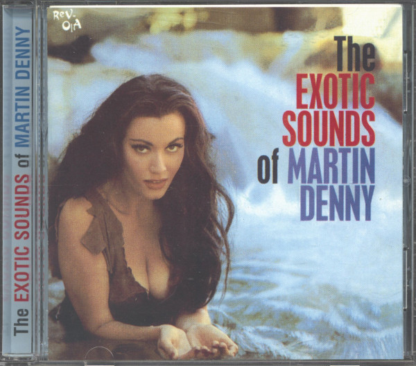 The Exotic Sounds Of Martin Denny (CD)