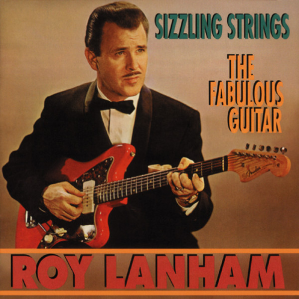 Sizzling Strings - The Fabulous Guitar