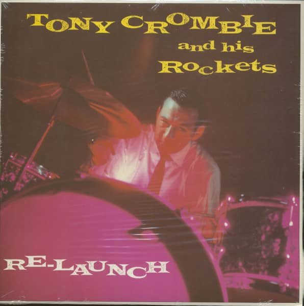 Tony Crombie And His Rockets - Re-Launch (LP)
