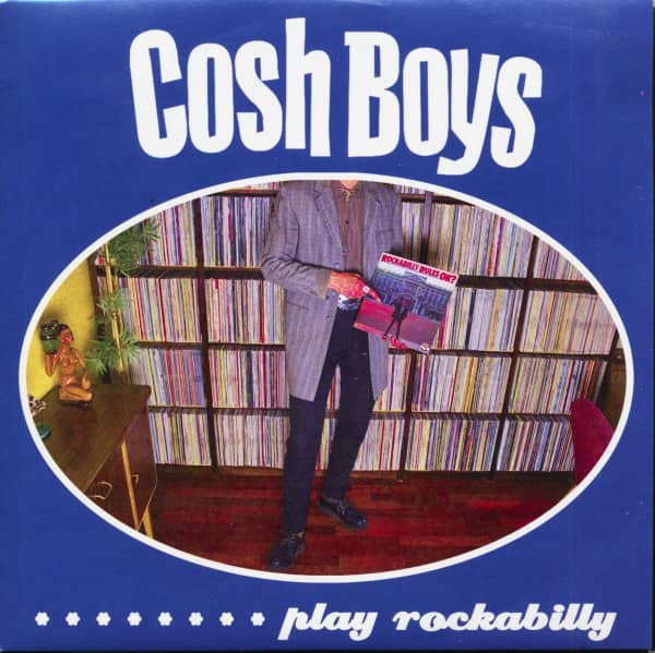 Cosh Boys...Play Rockabilly (7inch, EP, 45rpm, PS)