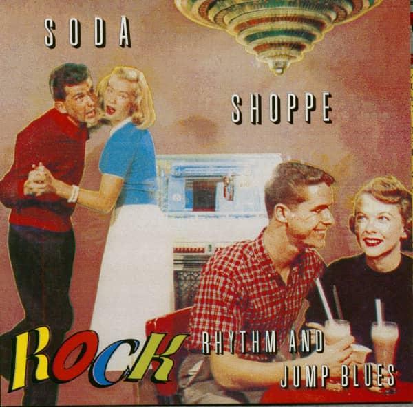 Soda Shoppe Rock Vol.2 - Rhythm And Jump Blues (CD)