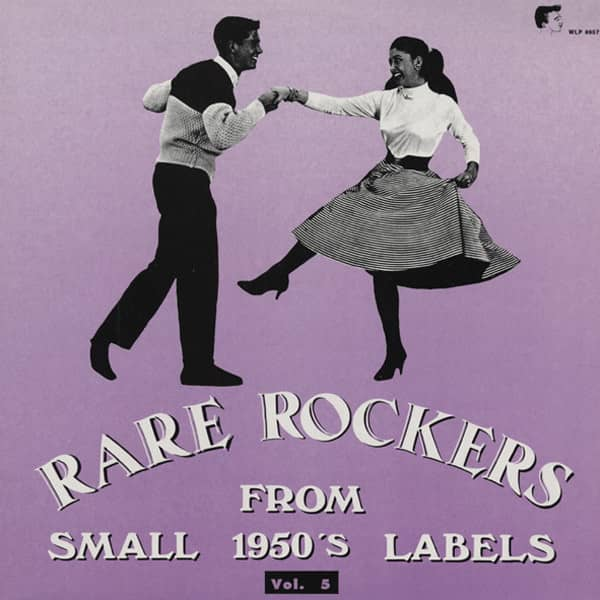 Vol.5, Rare Rockers From Small 1950s Labels