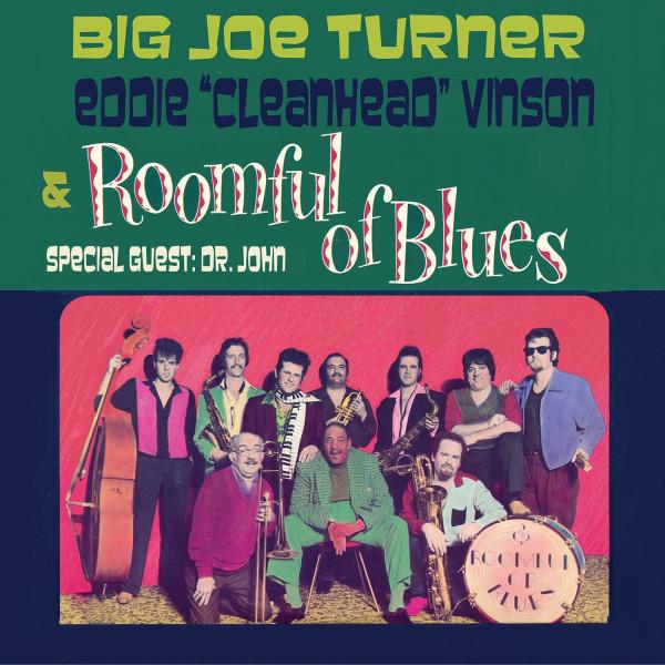 Big Turner - Eddie 'Cleanhead' Vinson & Roomful of Blues