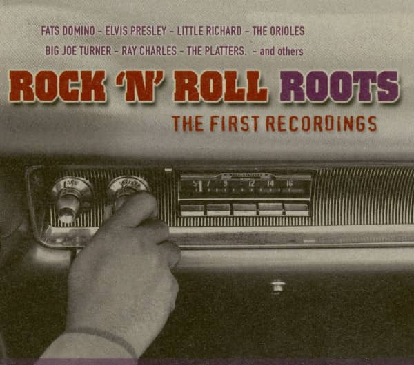 Rock 'N' Roll Roots - The First Recordings (CD)
