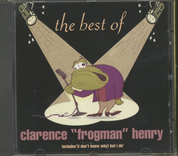 The Best Of Clarence 'Frogman' Henry (CD)