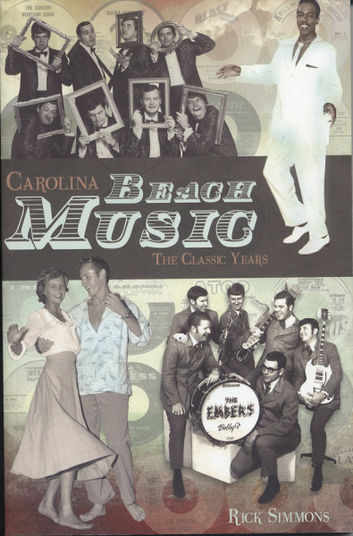 Carolina Beach Music 60s-80s#1 - Rick Simmons: The Classic Years