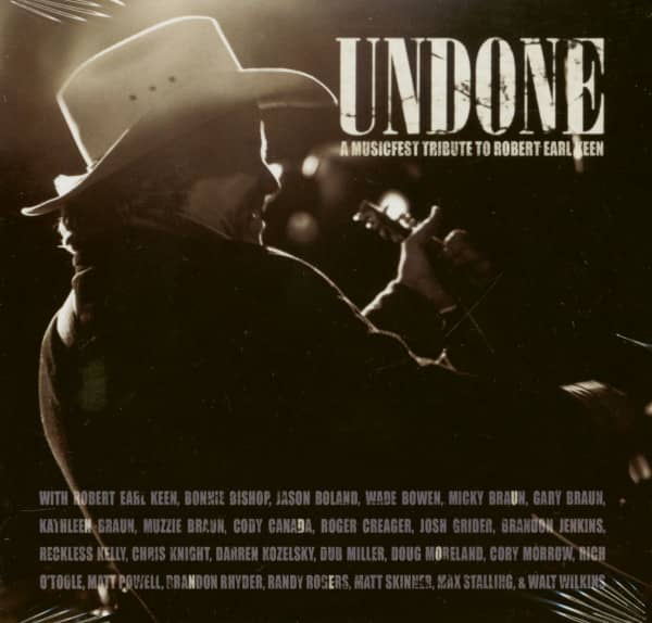 Undone: Musicfest Tribute To Robert Earl Keen (CD)