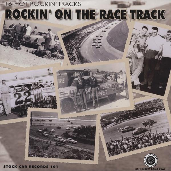 Rockin' On The Race Tracks - 16 Hot Rockin'