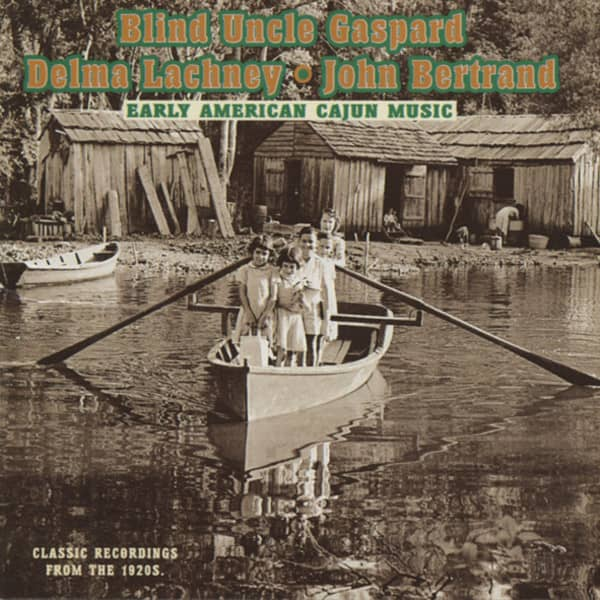 Early American Cajun Music From The 1920s