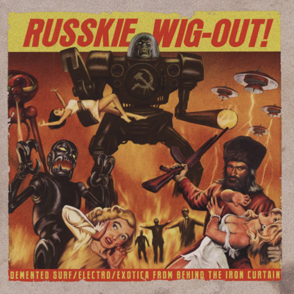 Russkie Wig-Out!