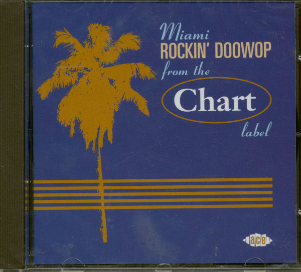 Miami Rockin' Doo Wop From The Chart Label