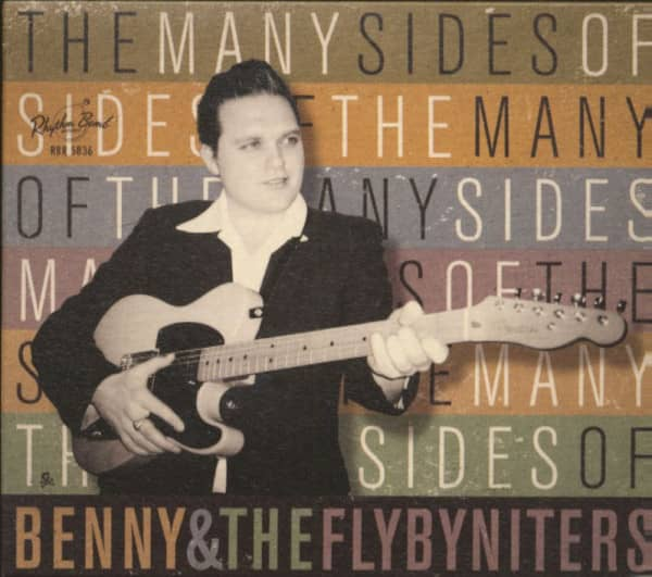 The Many Sides Of Benny & The Flybyniters (CD)