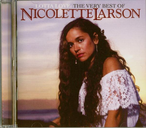 Lotta Love - The Very Best Of Nicolette Larson