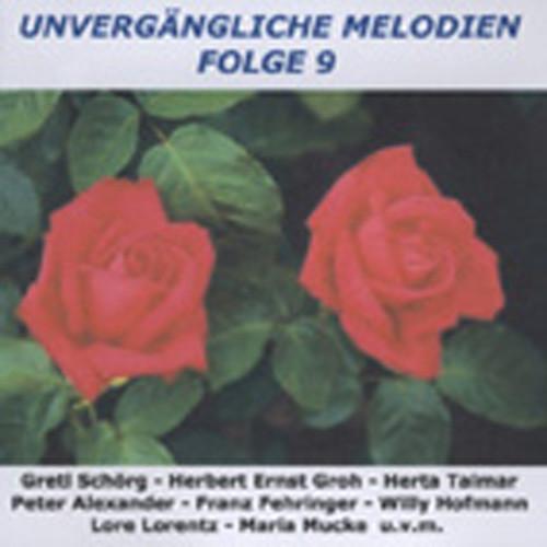 Vol.9, Unvergängliche Melodien
