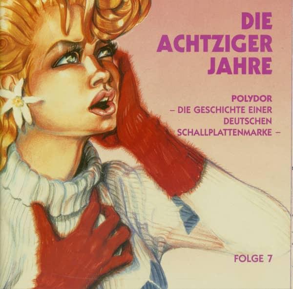 Die 80er Jahre - Polydor, Die Geschichte einer deutschen Schallplattenmarke
