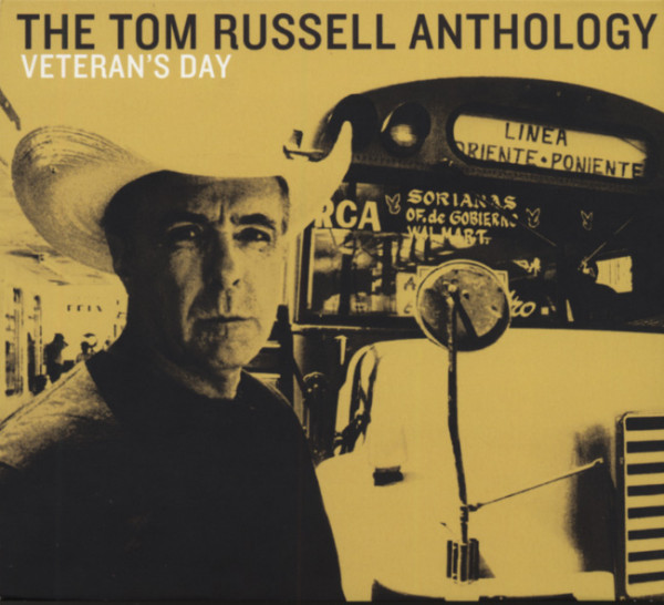 Veteran's Day:The Tom Russell Anthology 2-CD
