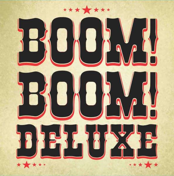 Boom! Boom! Deluxe (LP, 10inch)