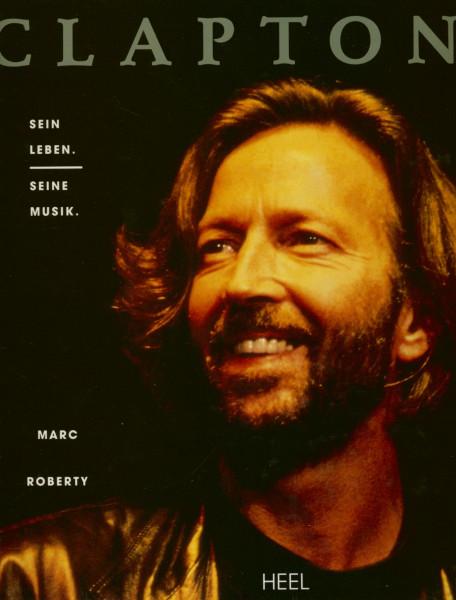 Eric Clapton - Sein Leben - Seine Musik