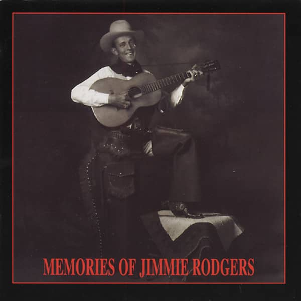 Memories Of Jimmie Rodgers
