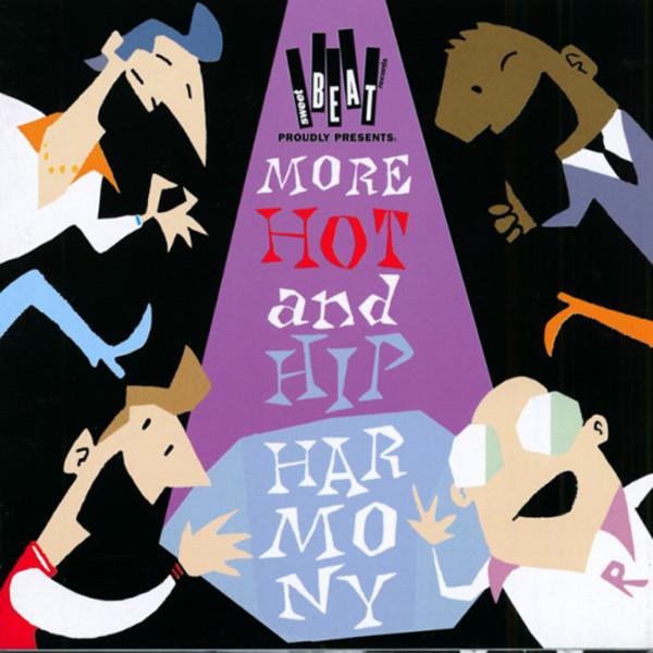 More Hot 'n' Hip Harmony (CD)