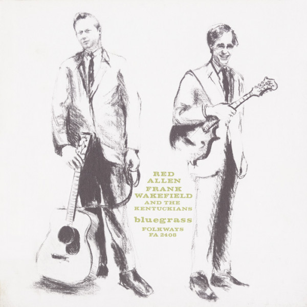 Red Allen, Frank Wakefield and the Kentuckians