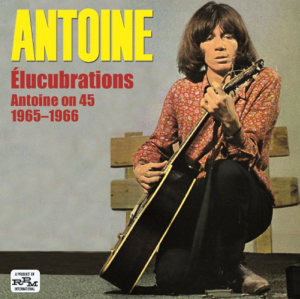 Elucubrations: Elucubrations - Antoine On 45