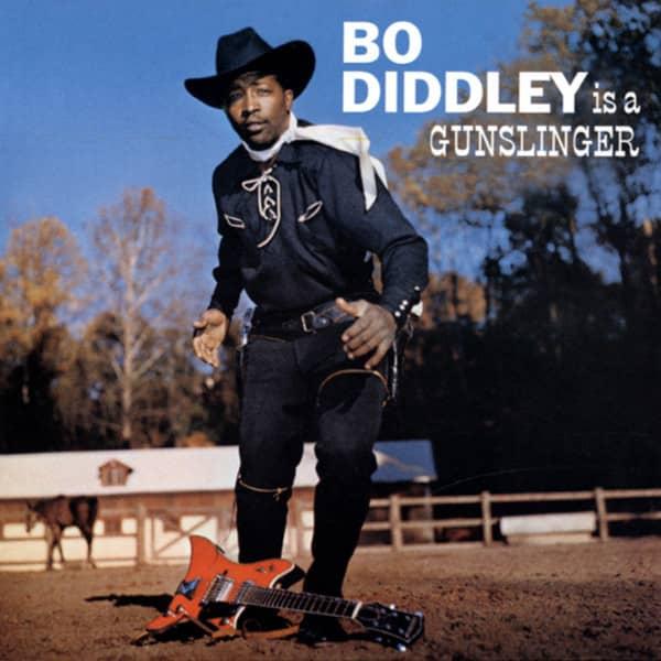 Bo Diddley Is A Gunslinger...plus