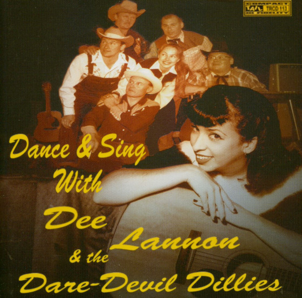 Dance & Swing With Dee Lannon & The Dare-Devil Dillies (CD)