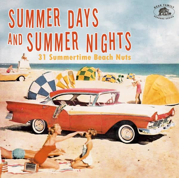 Summer Days And Summer Nights – 31 Summertime Beach Nuts (CD)