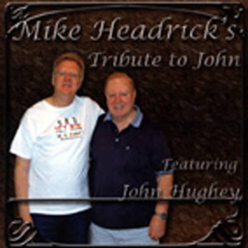Tribute To John (Feat.John Hughey)