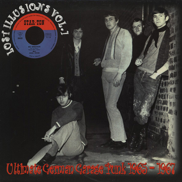 Lost Illusions - German Garage Punk 1965-67 (Vinyl LP)