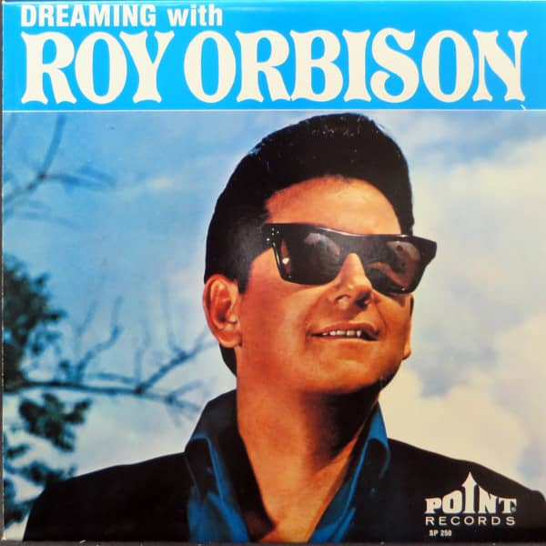 Dreaming With Roy Orbison (LP)