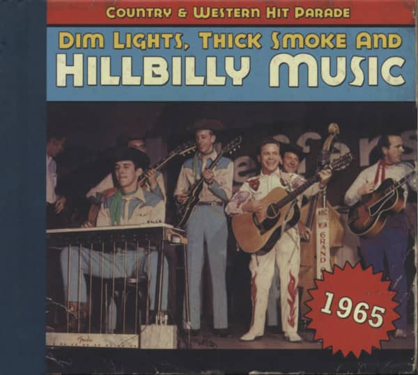 1965 - Dim Lights, Thick Smoke And Hillbilly Music