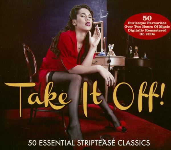 Take It Off! Striptease Classics (2-CD)