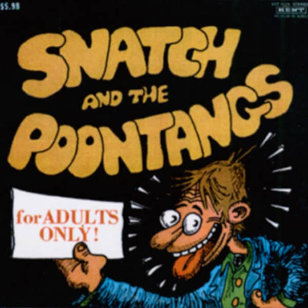 Snatch And The Poontangs & Cold Shot