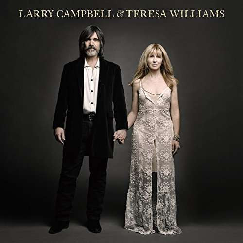Larry Campbell & Teresa Williams (LP)
