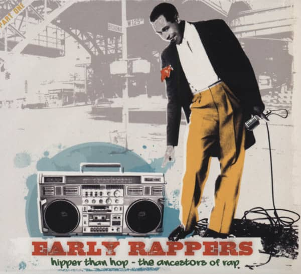 Early Rappers - Hipper Than Hop