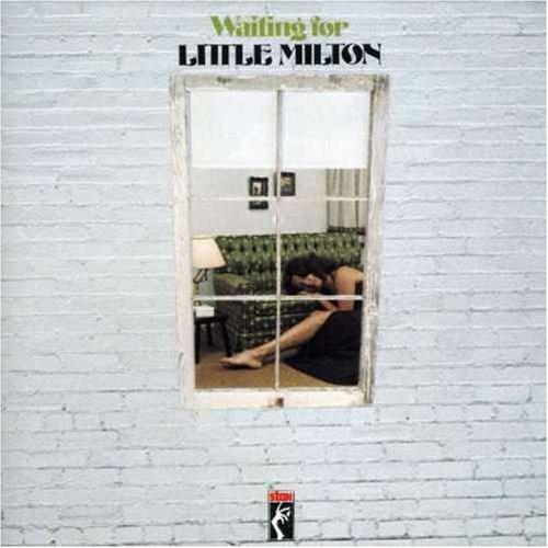 Waitin' for Little Milton