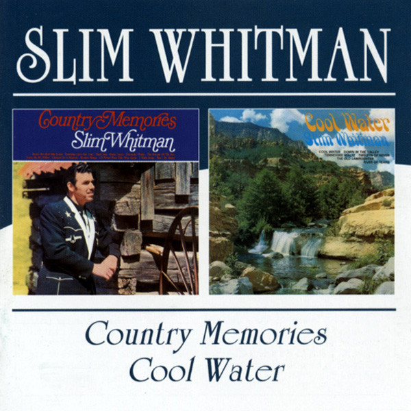 Country Memories & Cool Water