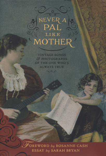 Never A Pal Like Mother - Vintage Songs&Photo