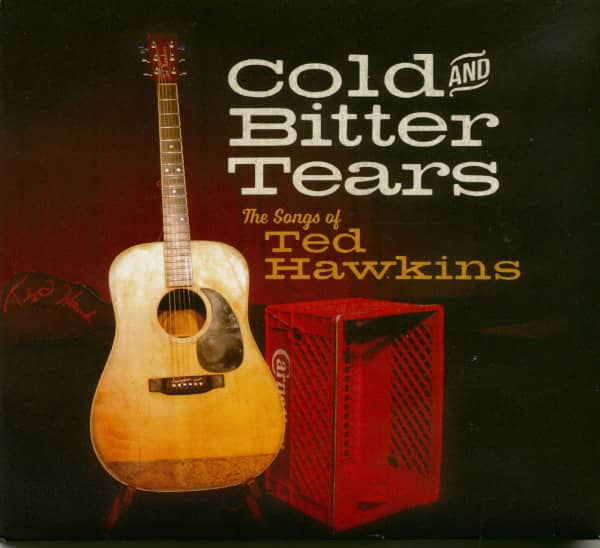Cold & Bitter Tears: Songs of Ted Hawkins