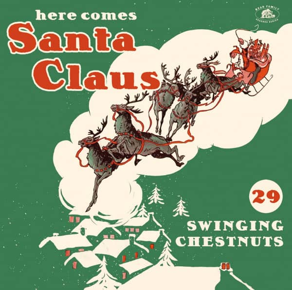 Here Comes Santa Claus - 29 Swinging Chestnuts (CD)