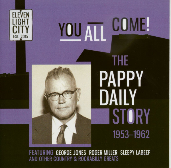 You All Come! - The Pappy Daily Story 1953-62 (CD)