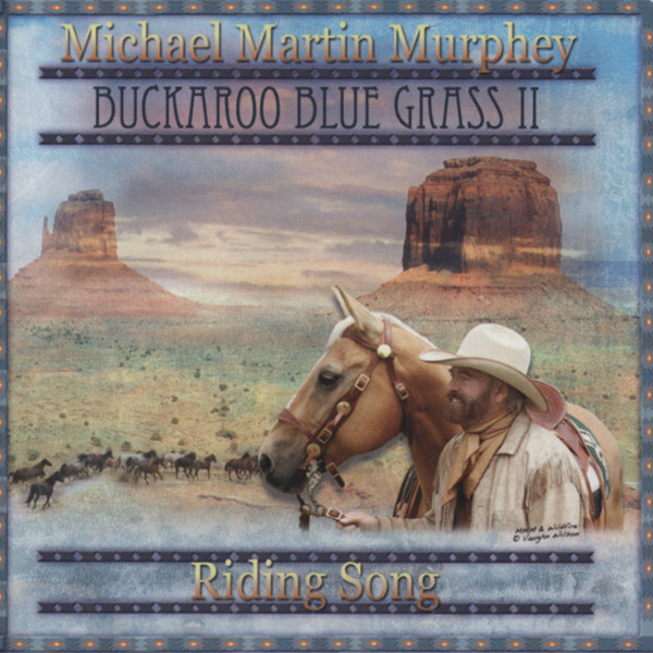 Vol.2, Buckaroo Blue Grass - Riding Songs
