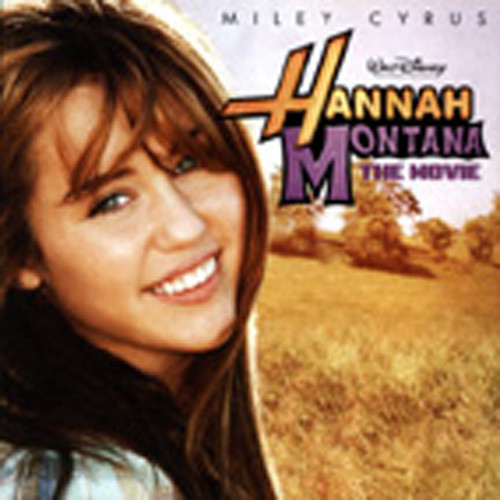Hannah Montana - The Movie (& Others)