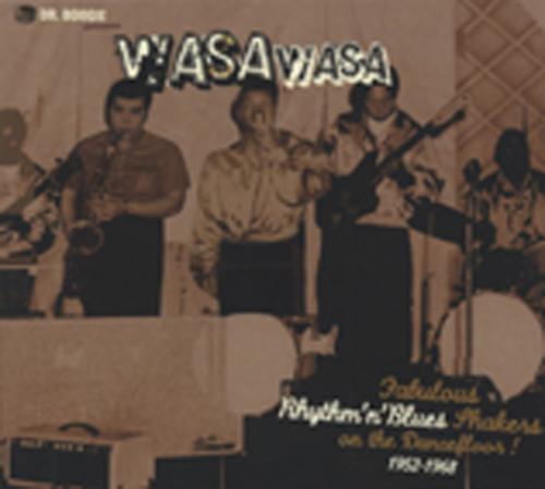 Wasa Wasa - Fabulous R&B Shakers 1952-68