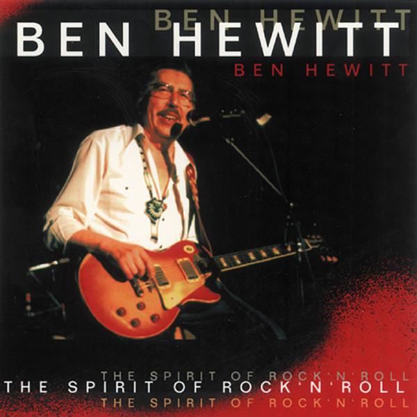 Ben Hewitt - Spirit Of Rock & Roll
