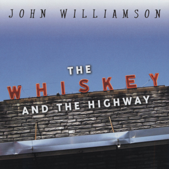 The Whiskey And The Highway