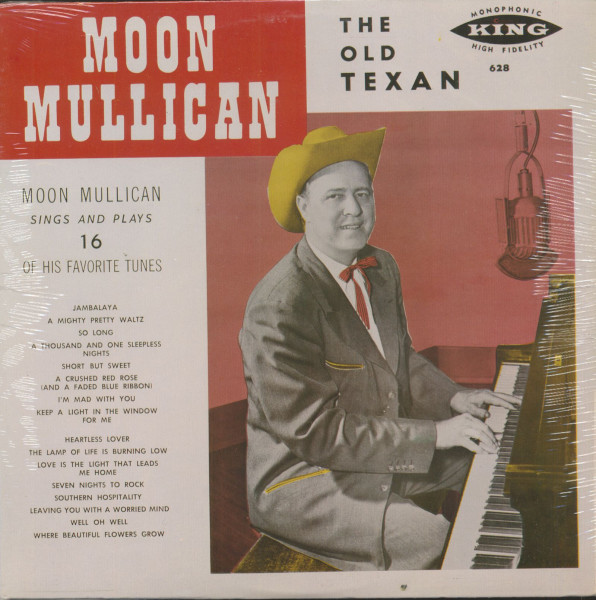The Old Texan (re) - Moon Mullican Sings And Plays 16 Of His Favorite Tunes